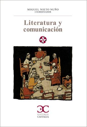 Literatura y comunicación (LITERATURA Y SOCIEDAD. L/S. nº 84)