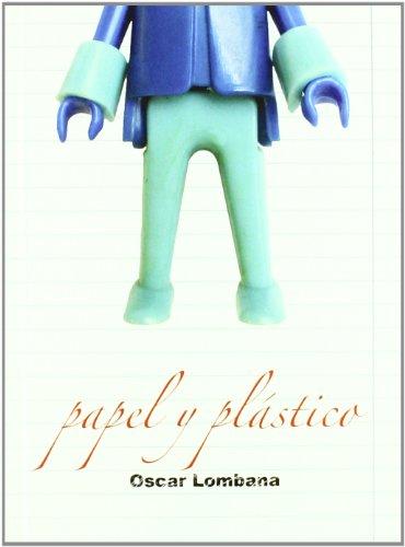 Papel Y Plastico 1 Ne (Astiberri Pop) por Oscar Lombana