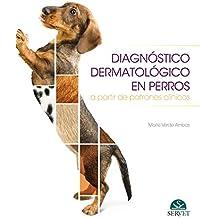 Diagnóstico dermatológico en perros a partir de patrones clínicos (papel+e-book) - Libros de veterinaria - Editorial Servet