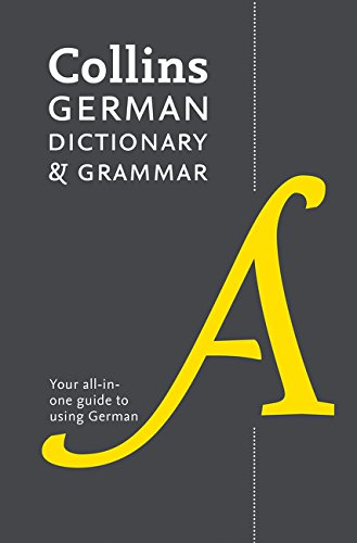 Collins German Dictionary and Grammar: Two books in one