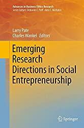 Emerging Research Directions in Social Entrepreneurship (Advances in Business Ethics Research)