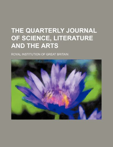 The quarterly journal of science, literature and the arts (Volume 7)