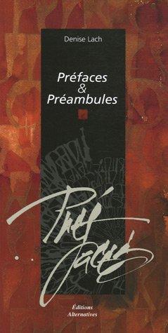 Préfaces & Préambules