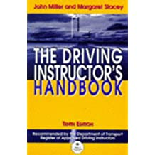 The Driving Instructor's Handbook: A Reference and Training Manual