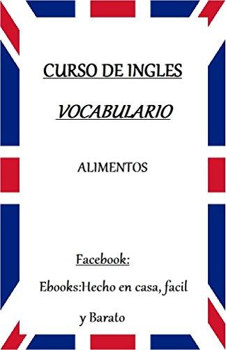 VOCABULARIO DE INGLES: ALIMENTOS por G. G.