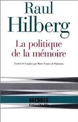 La Politique de la mémoire
