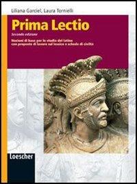 Prima lectio. Nozioni di base per lo studio del latino con proposte di lavoro sul lessico e schede di civilt. Con espansione online. Per la Scuola media