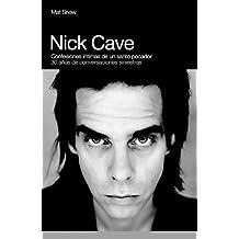 Nick Cave: confesines íntimas