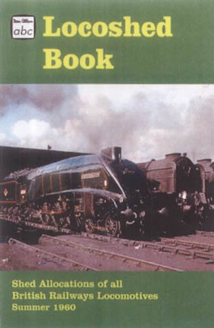 Shed Allocations of All British Railways Locomotives: for sale  Delivered anywhere in Ireland