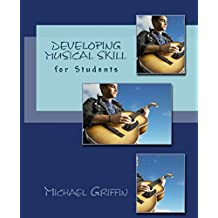 Developing Musical Skill: for Students