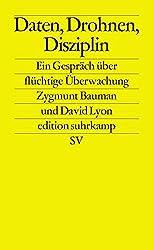 Daten, Drohnen, Disziplin: Ein Gespräch über flüchtige Überwachung (edition suhrkamp)