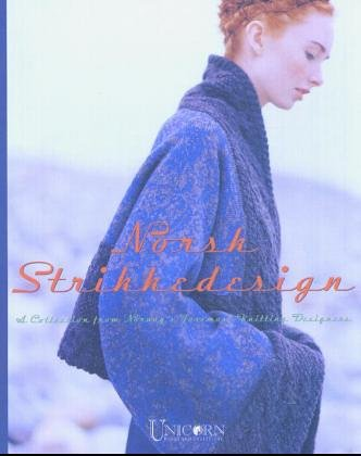 Norsk Strikkedesign: A Collection from Norway's Foremost Knitting Designers