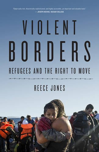 violent-borders-refugees-and-the-right-to-move