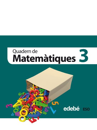 Quadern 3. Matemàtiques 1 Eso - 9788468301358