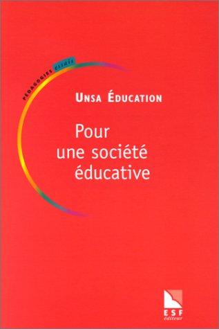Pour une société éducative. Une réflexion syndicale sur l'école et la société
