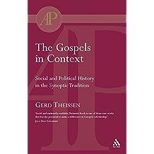 The Gospels in Context (T & T Clark Academic Paperbacks)