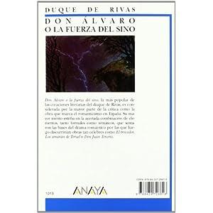 Don Álvaro o la fuerza del sino (Clásicos - Biblioteca Didáctica Anaya)