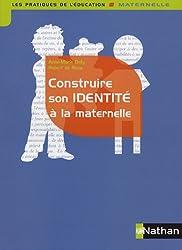 Construire son identité à la maternelle