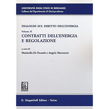 Dialoghi Sul Diritto Dell'energia: 2
