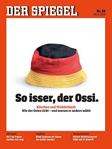 """DER SPIEGEL 35/2019 """"So isser, der Ossi."""""""