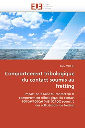 Comportement tribologique du contact soumis au fretting par Rafic MERHEJ