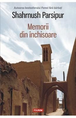 MEMORII DIN INCHISOARE por SHAHRNUSH PARSIPUR