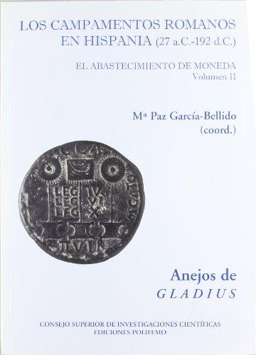 Los campamentos romanos en Hispania (27 a.C.-192 d.C) : el abastecimiento de moneda