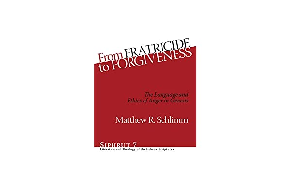 Buy From Fratricide to Forgiveness: The Language and Ethics