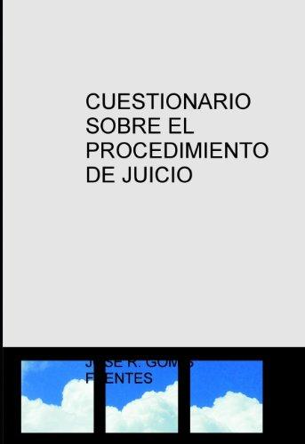 Cuestionario sobre el procedimiento de juicio verbal por JOSÉ R. GOMIS FUENTES