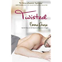 [Twisted] (By: Emma Chase) [published: March, 2014]