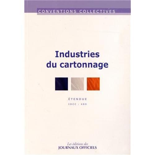 Industries du cartonnage - Convention collective étendue n°3135 - IDCC 489 - Août 2012