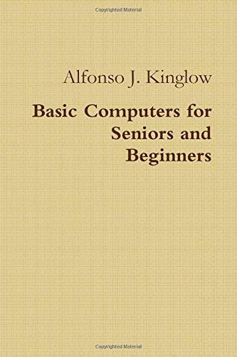 Basic Computers for Seniors and Beginners