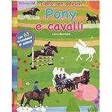 Pony e cavalli. Con adesivi