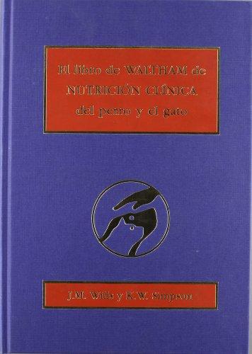 Descargar Libro El libro Waltham de nutrición clínica del perro y del gato de Wills
