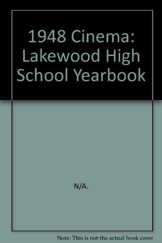 1948 Cinema: Lakewood High School Yearbook par N/A.