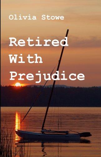 Retired With Prejudice: Volume 2 (Charlotte Diamond Mysteries)