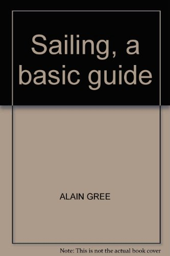 Title: Sailing a basic guide