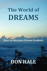The World of DREAMS: How to Interpret Dream Symbols