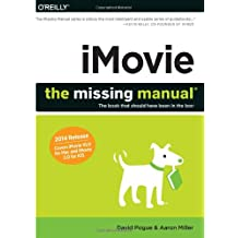 iMovie – The Missing Manual