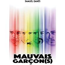 MAUVAIS GARCON(S): Toutes les vérités ne sont pas bonnes à dire
