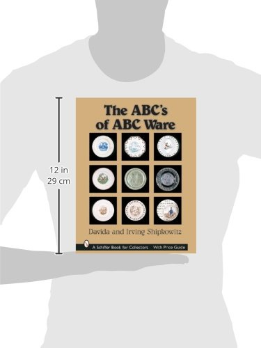 The ABC's of ABC Ware (A Schiffer Book for Collectors)