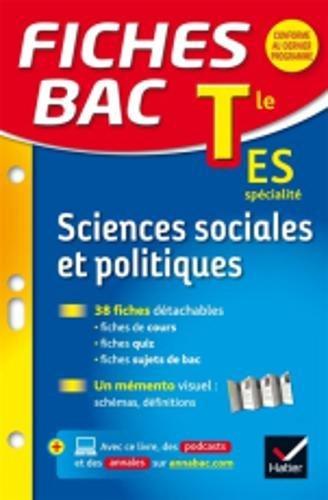 Fiches bac Sciences sociales et politiques Tle ES: fiches de révision Terminale ES