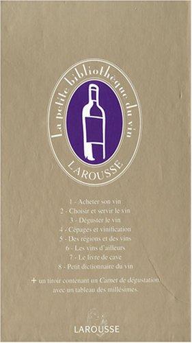 La Petite Bibliothèque Du Vin [Pdf/ePub] eBook