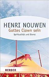 Gottes Clown sein (HERDER spektrum)