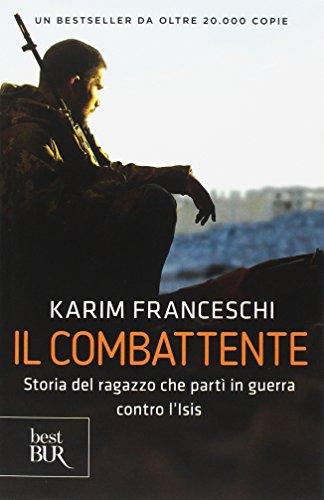 Zoom IMG-2 il combattente storia dell italiano