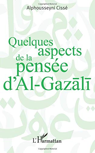 Quelques aspects de la pensée d'Al Gazali