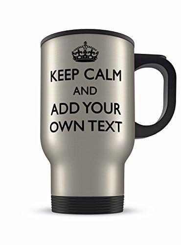 14 g Motif Keep Calm And ajouter votre propre texte en forme de tasse de voyage en Aluminium (Noir)