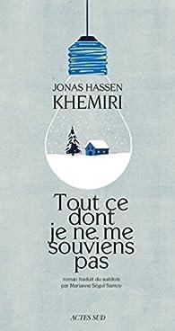 Tout ce dont je ne me souviens pas par Jonas Hassen Khemiri