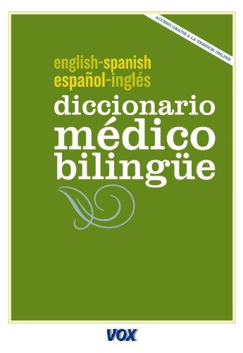 Diccionario Médico Español-Inglés (Vox - Lengua Inglesa - Diccionarios Generales) por Aa.Vv.
