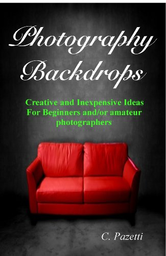 s - Creative and Inexpensive Ideas For Beginners and / or amateur  photographers (English Edition) (Fotografie Prop Ideen)